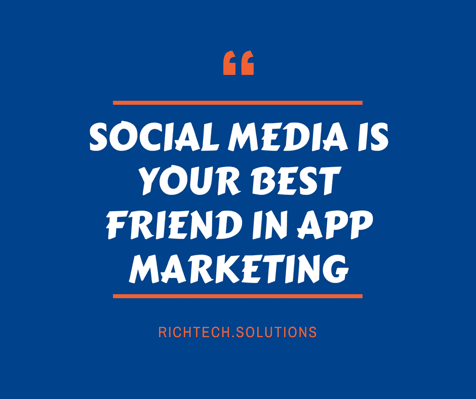 Social Media is your best friend in app marketing