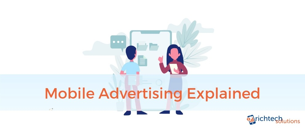 Mobile Advertising Explained