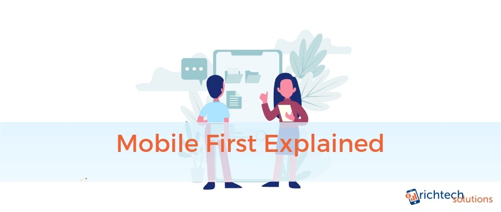 Mobile First Explained