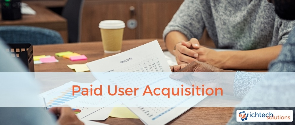 Paid User Acquisition Strategy